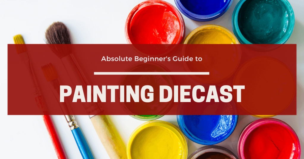 How to Paint Diecast Models for Absolute Beginners